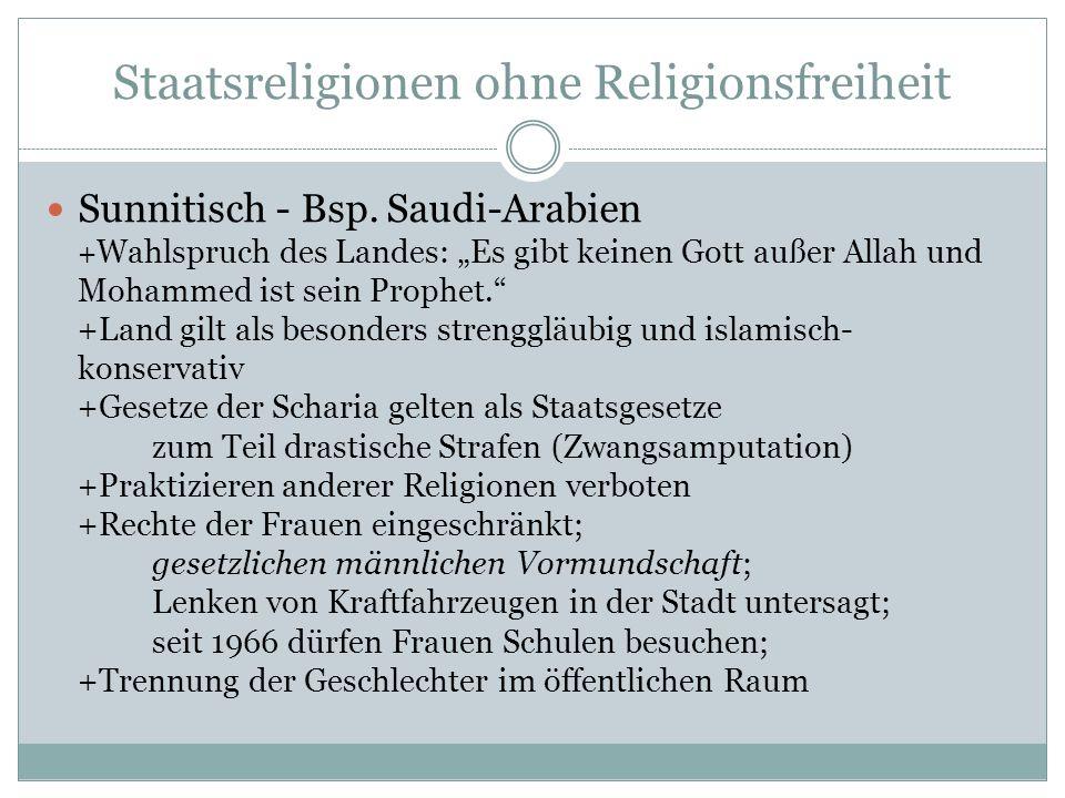 """Staatsreligionen ohne Religionsfreiheit Sunnitisch - Bsp. Saudi-Arabien + Wahlspruch des Landes: """"Es gibt keinen Gott außer Allah und Mohammed ist sei"""