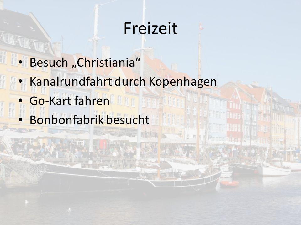 """Freizeit Besuch """"Christiania Kanalrundfahrt durch Kopenhagen Go-Kart fahren Bonbonfabrik besucht"""