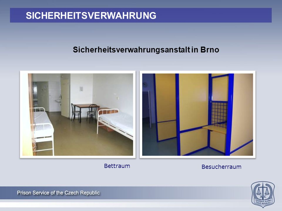 Besucherraum Bettraum Sicherheitsverwahrungsanstalt in Brno SICHERHEITSVERWAHRUNG