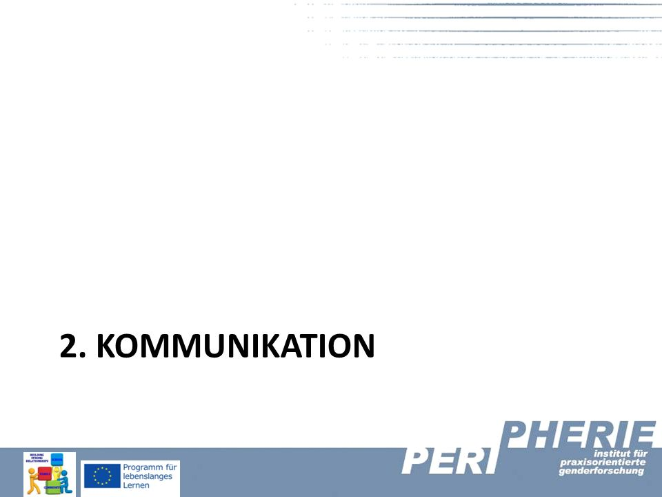 2. KOMMUNIKATION