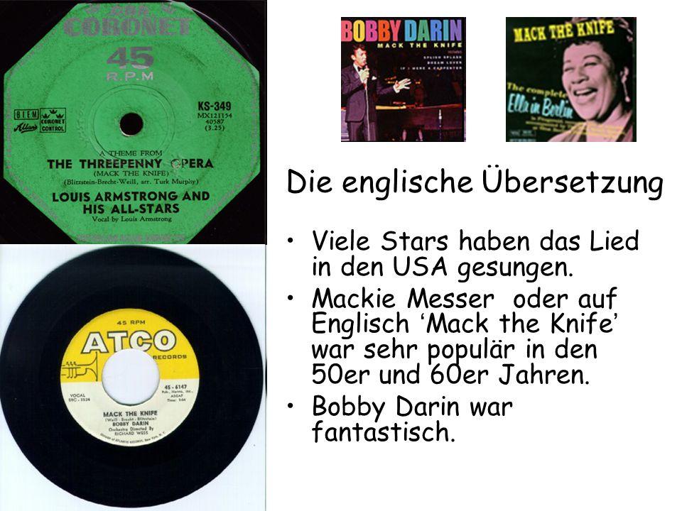 Die englische Übersetzung Viele Stars haben das Lied in den USA gesungen.