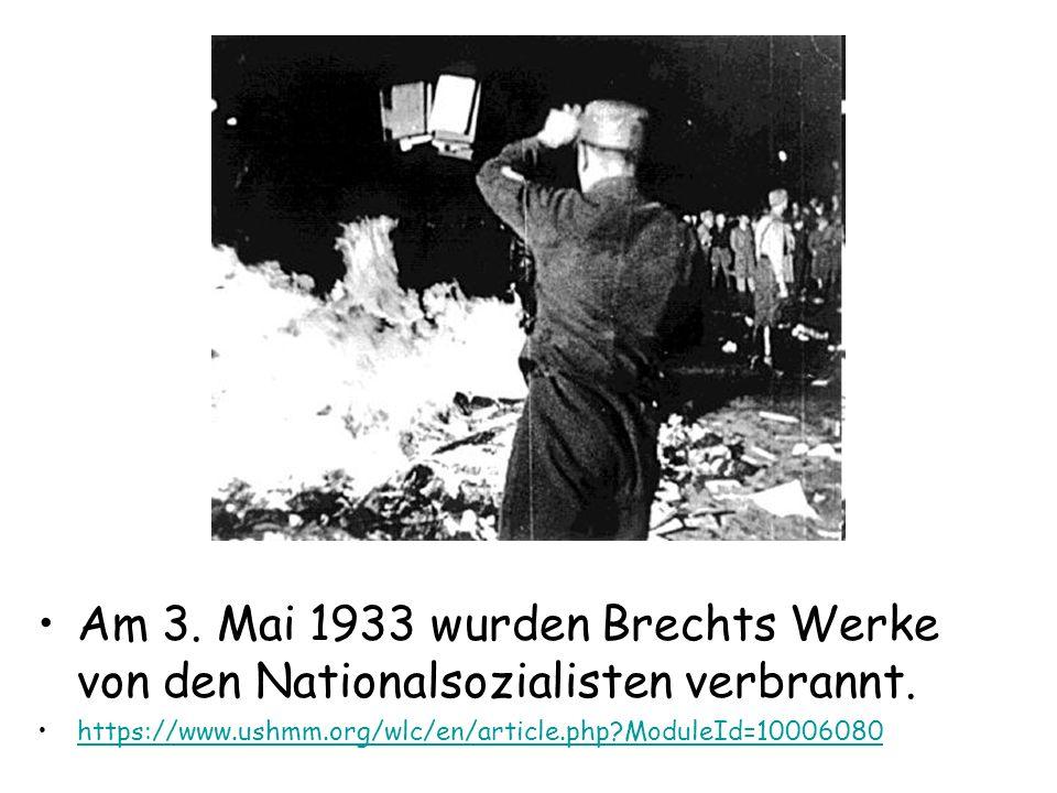 Am 3. Mai 1933 wurden Brechts Werke von den Nationalsozialisten verbrannt.