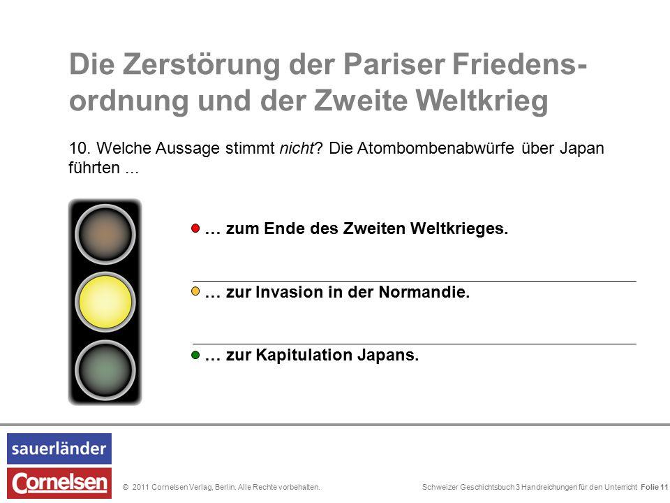 Schweizer Geschichtsbuch 3 Handreichungen für den Unterricht Folie 0© 2011 Cornelsen Verlag, Berlin. Alle Rechte vorbehalten. Die Zerstörung der Paris