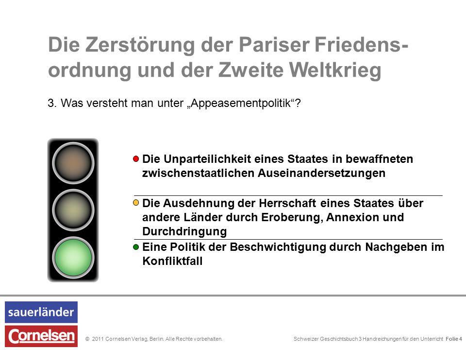 Schweizer Geschichtsbuch 3 Handreichungen für den Unterricht Folie 0© 2011 Cornelsen Verlag, Berlin. Alle Rechte vorbehalten. Die Ausdehnung der Herrs