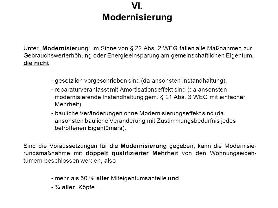 """VI. Modernisierung Unter """"Modernisierung im Sinne von § 22 Abs."""