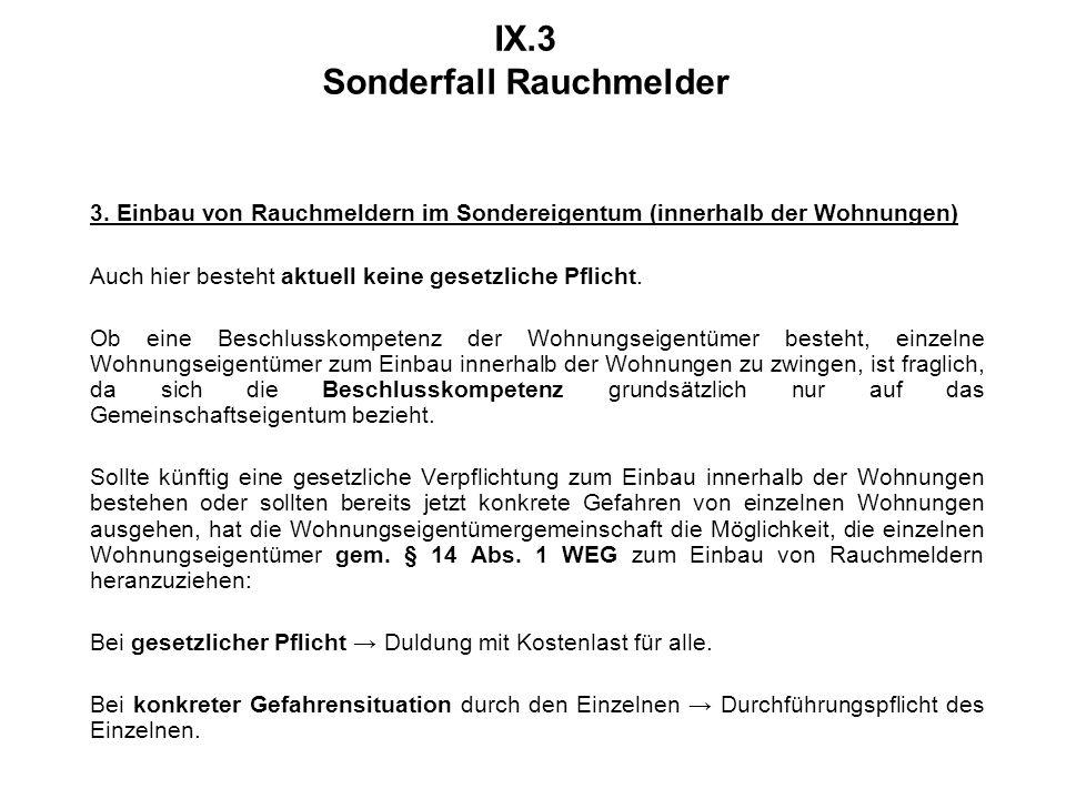 IX.3 Sonderfall Rauchmelder 3.