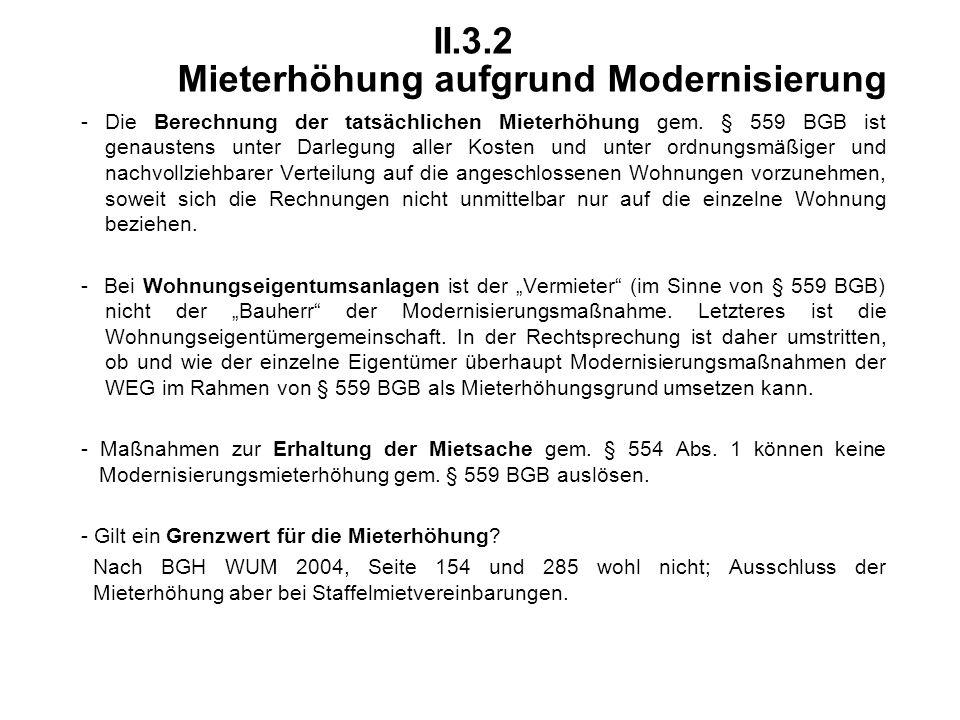 II.3.2 Mieterhöhung aufgrund Modernisierung - Die Berechnung der tatsächlichen Mieterhöhung gem.