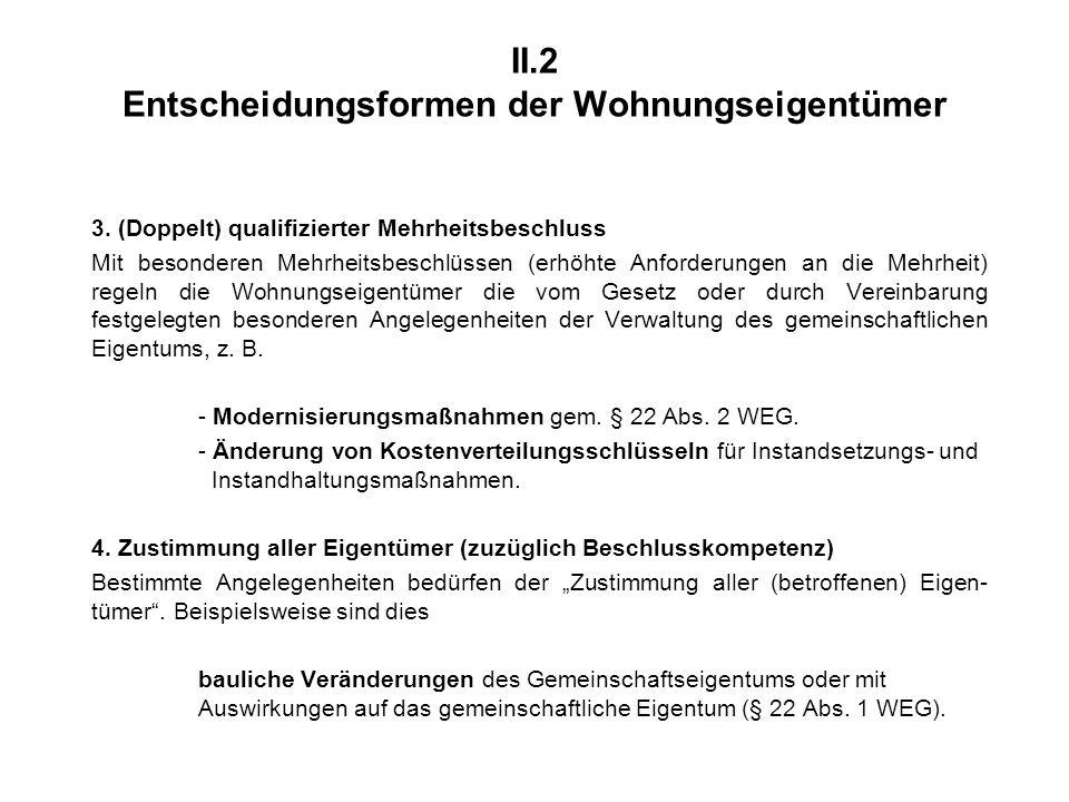 II.2 Entscheidungsformen der Wohnungseigentümer 3.