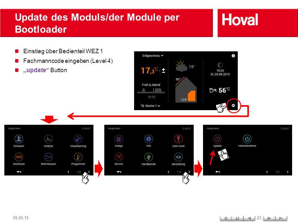 """Update des Moduls/der Module per Bootloader 05.05.1523 Einstieg über Bedienteil WEZ 1 Fachmanncode eingeben (Level 4) """"update"""" Button"""