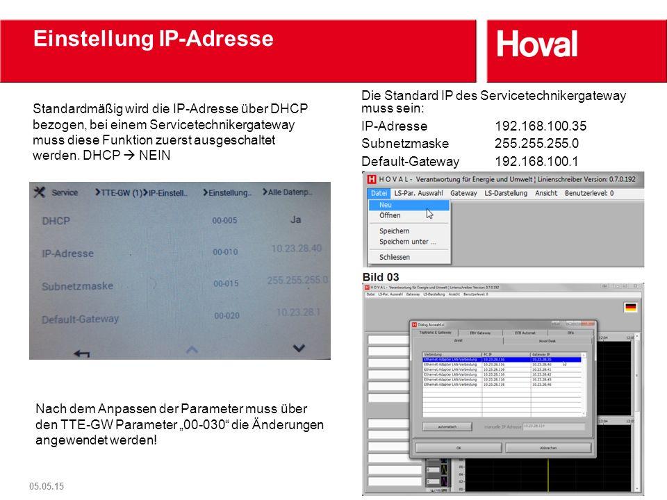 Einstellung IP-Adresse Standardmäßig wird die IP-Adresse über DHCP bezogen, bei einem Servicetechnikergateway muss diese Funktion zuerst ausgeschaltet