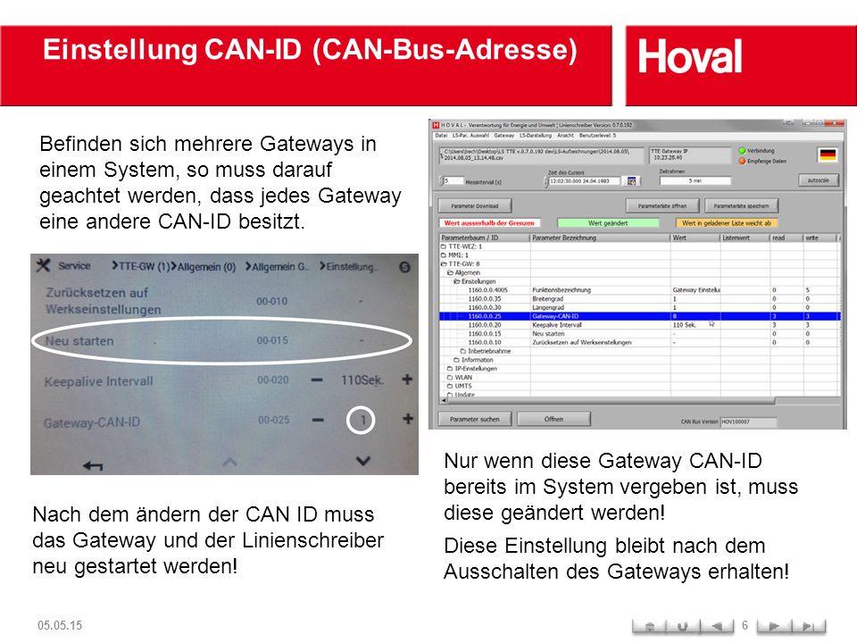 Einstellung CAN-ID (CAN-Bus-Adresse) Befinden sich mehrere Gateways in einem System, so muss darauf geachtet werden, dass jedes Gateway eine andere CA