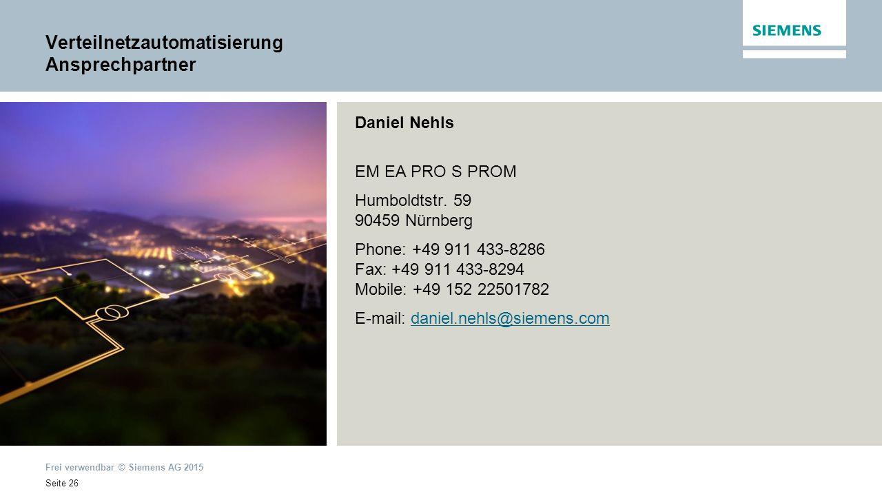Frei verwendbar © Siemens AG 2015 Seite 26 Daniel Nehls EM EA PRO S PROM Humboldtstr.