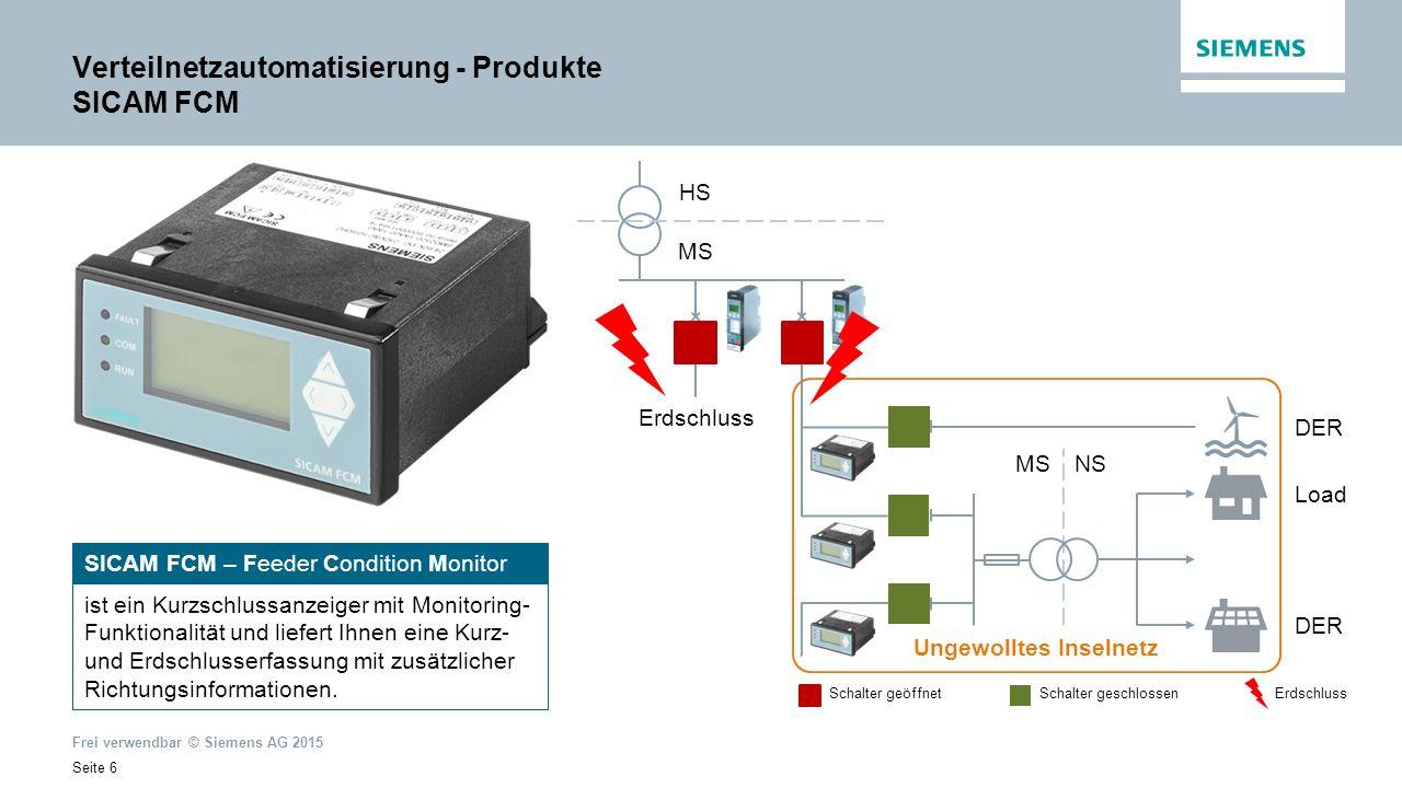 Frei verwendbar © Siemens AG 2015 Seite 17 Verteilnetzautomatisierung – Produkte SICAM SGU SICAM SGU – Smart Grid Unit kann eingesetzt werden in Demand- Response-Managementsystemen (DRMS), als DER-Controller für virtuelle Kraftwerke, für die Integration erneuerbarer Energien in Micro Grids, oder als kleines Fernwirkgerät.