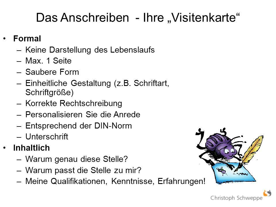 """Das Anschreiben - Ihre """"Visitenkarte Formal –Keine Darstellung des Lebenslaufs –Max."""