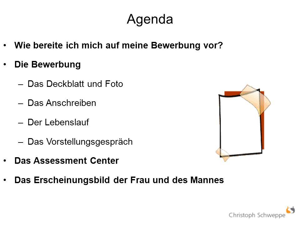 Agenda Wie bereite ich mich auf meine Bewerbung vor.