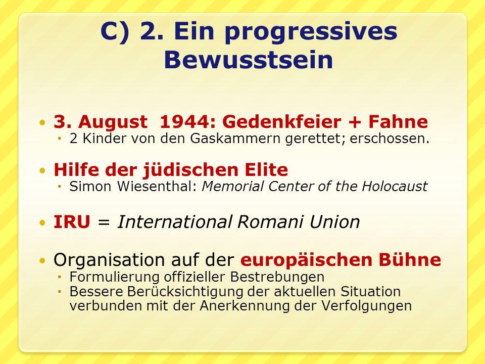 C) 2. Ein progressives Bewusstsein 3.