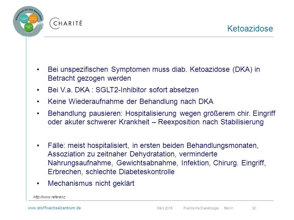 www.stoffwechselcentrum.de März 2016 Praktische Diabetologie Berlin 32 Bei unspezifischen Symptomen muss diab.