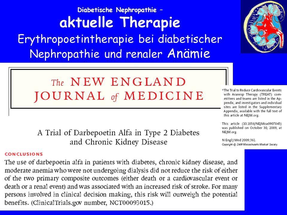 Erythropoetintherapie bei diabetischer Nephropathie und renaler Anämie Diabetische Nephropathie – aktuelle Therapie