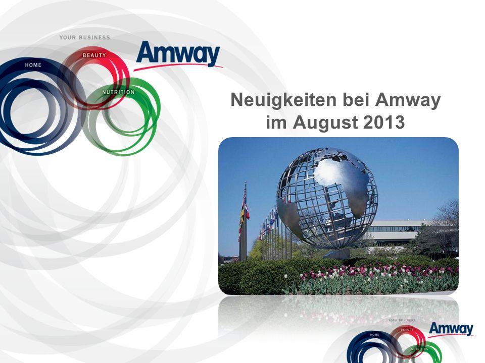 Neuigkeiten bei Amway im August 2013