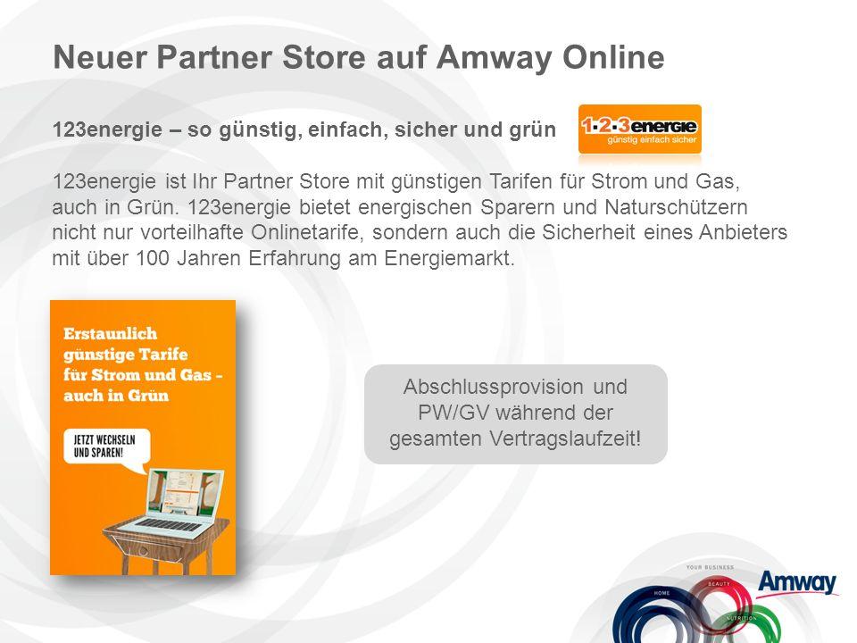 Neuer Partner Store auf Amway Online 123energie – so günstig, einfach, sicher und grün 123energie ist Ihr Partner Store mit günstigen Tarifen für Strom und Gas, auch in Grün.