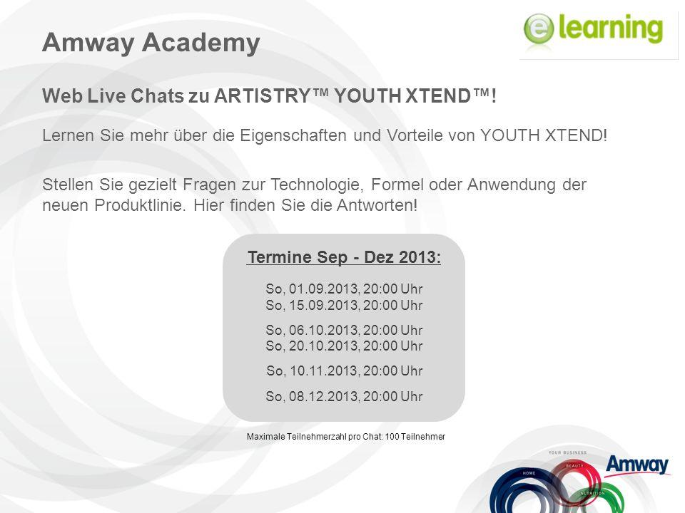 Amway Academy Web Live Chats zu ARTISTRY™ YOUTH XTEND™! Lernen Sie mehr über die Eigenschaften und Vorteile von YOUTH XTEND! Stellen Sie gezielt Frage