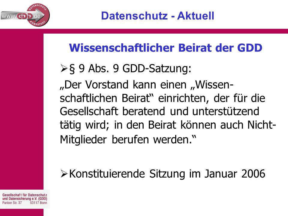Datenschutz - Aktuell Wissenschaftlicher Beirat der GDD  § 9 Abs.