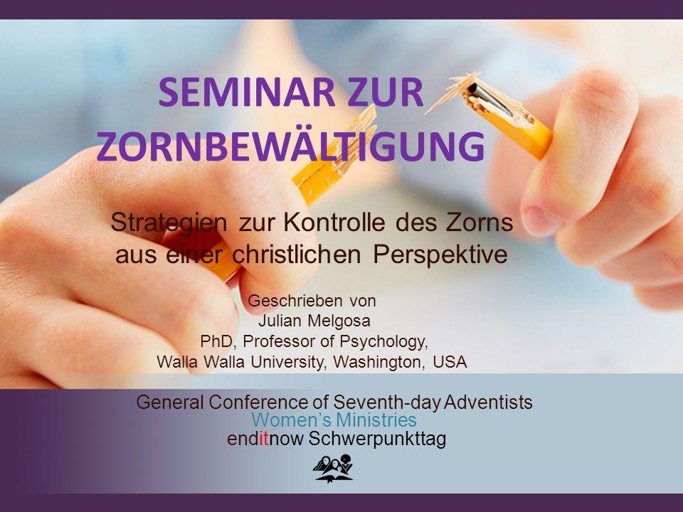 SEMINAR ZUR ZORNBEWÄLTIGUNG Strategien zur Kontrolle des Zorns aus einer christlichen Perspektive Geschrieben von Julian Melgosa PhD, Professor of Psy