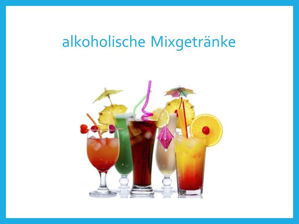 alkoholische Mixgetränke