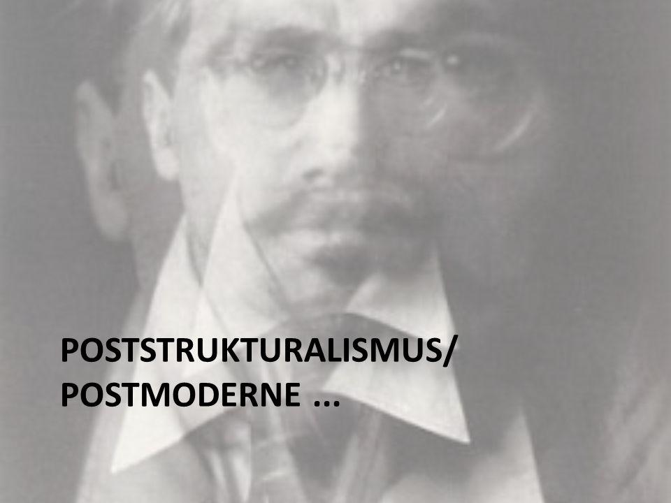 POSTSTRUKTURALISMUS/ POSTMODERNE...