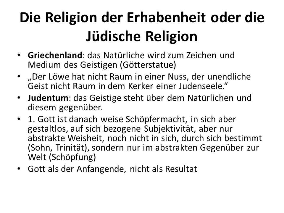 """Die Religion der Erhabenheit oder die Jüdische Religion Griechenland: das Natürliche wird zum Zeichen und Medium des Geistigen (Götterstatue) """"Der Löw"""