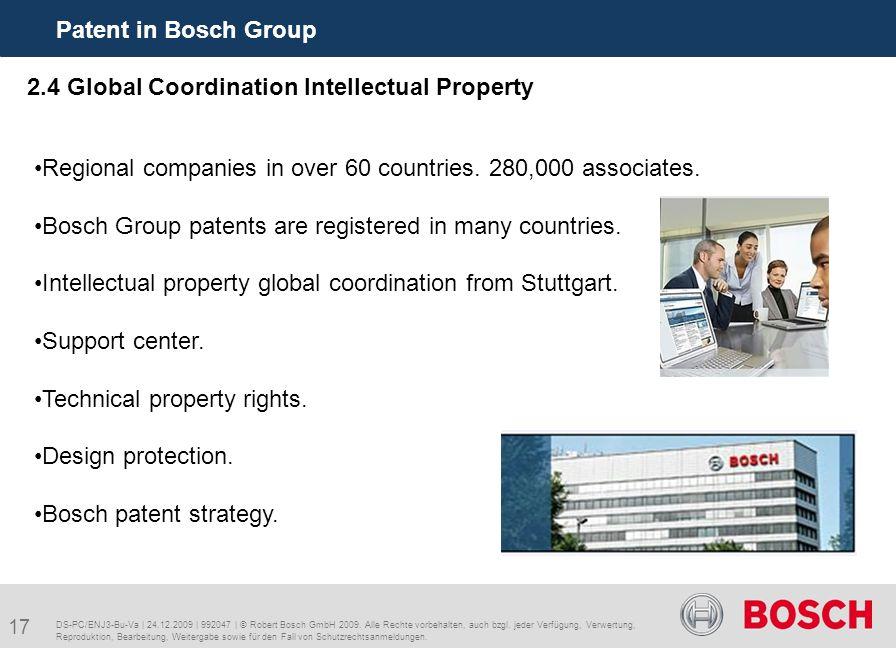 17 Patent in Bosch Group DS-PC/ENJ3-Bu-Va | 24.12.2009 | 992047 | © Robert Bosch GmbH 2009.