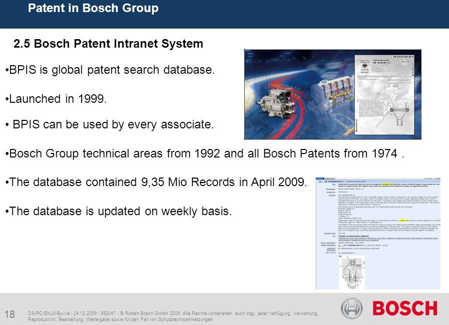 18 Patent in Bosch Group DS-PC/ENJ3-Bu-Va | 24.12.2009 | 992047 | © Robert Bosch GmbH 2009.