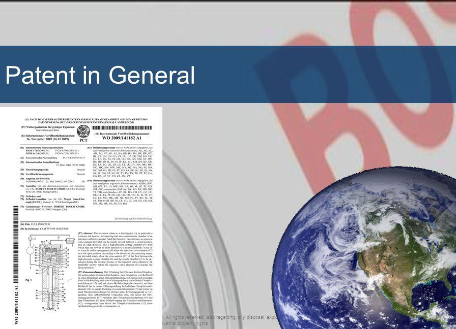 16 Patent in Bosch Group DS-PC/ENJ3-Bu-Va | 24.12.2009 | 992047 | © Robert Bosch GmbH 2009.