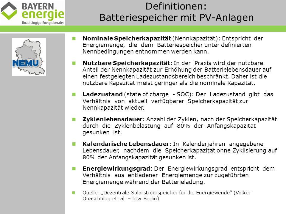 Definitionen: Batteriespeicher mit PV-Anlagen Nominale Speicherkapazität (Nennkapazität): Entspricht der Energiemenge, die dem Batteriespeicher unter definierten Nennbedingungen entnommen werden kann.