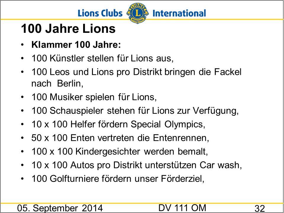 100 Jahre Lions Klammer 100 Jahre: 100 Künstler stellen für Lions aus, 100 Leos und Lions pro Distrikt bringen die Fackel nach Berlin, 100 Musiker spi