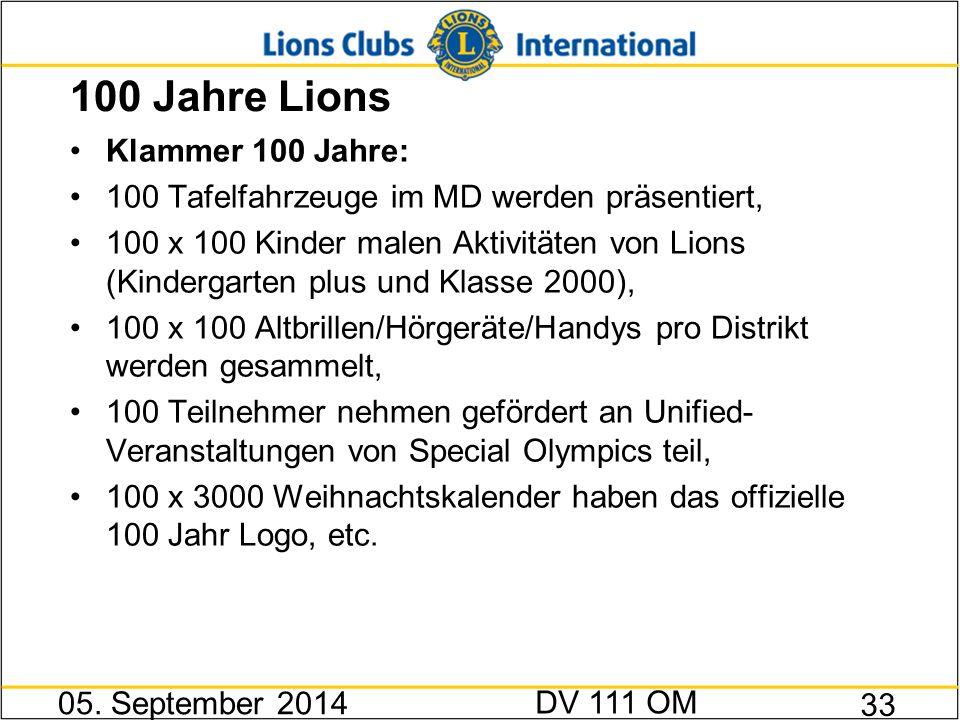 100 Jahre Lions Klammer 100 Jahre: 100 Tafelfahrzeuge im MD werden präsentiert, 100 x 100 Kinder malen Aktivitäten von Lions (Kindergarten plus und Kl