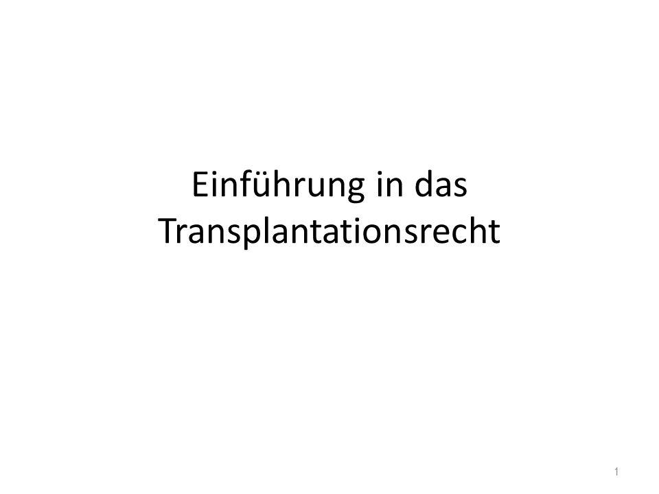 Einführung in das Transplantationsrecht 1
