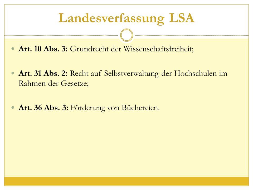 Landesverfassung LSA Art. 10 Abs. 3: Grundrecht der Wissenschaftsfreiheit; Art.