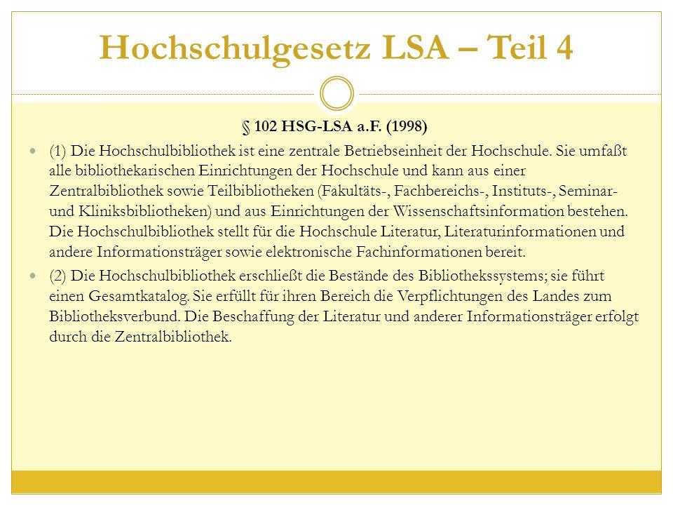 Hochschulgesetz LSA – Teil 4 § 102 HSG-LSA a.F.