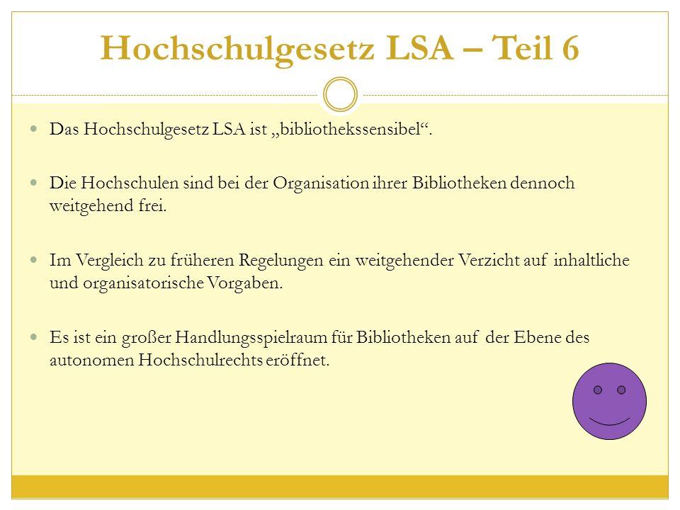 """Hochschulgesetz LSA – Teil 6 Das Hochschulgesetz LSA ist """"bibliothekssensibel ."""