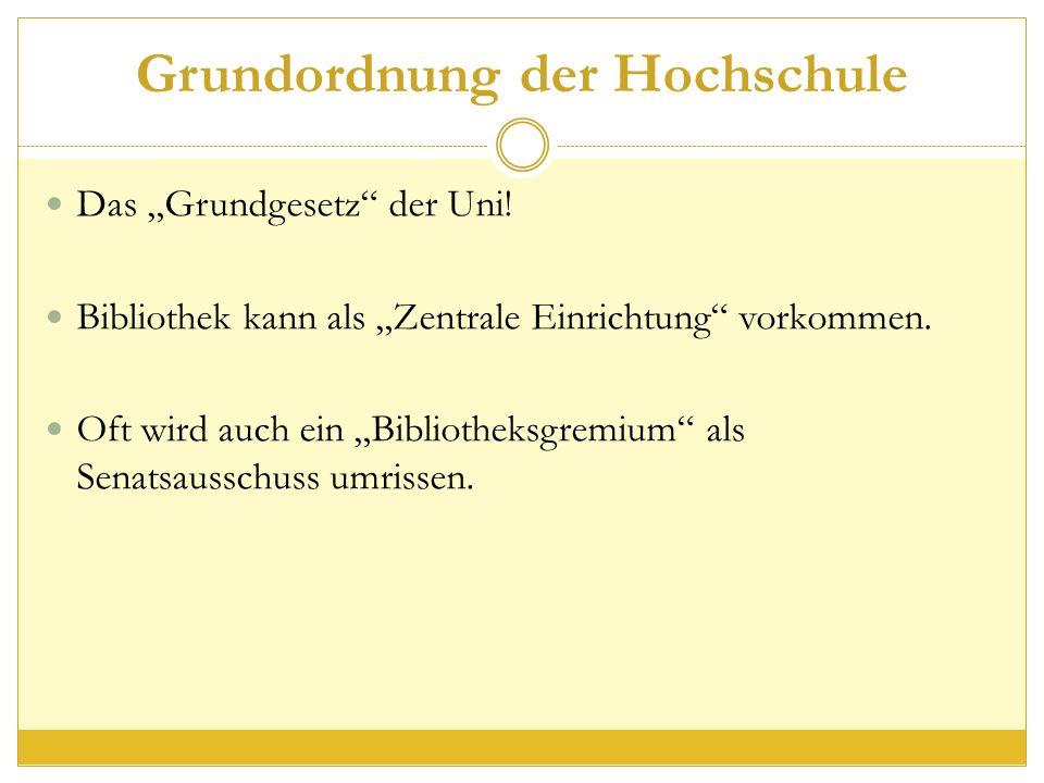 """Grundordnung der Hochschule Das """"Grundgesetz der Uni."""