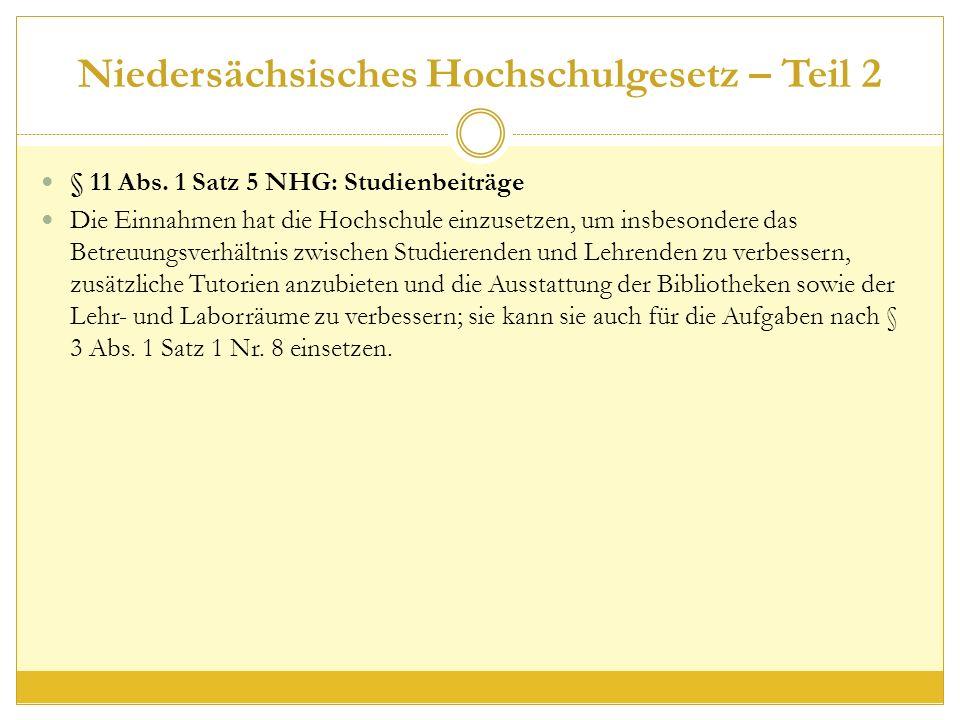 Niedersächsisches Hochschulgesetz – Teil 2 § 11 Abs.