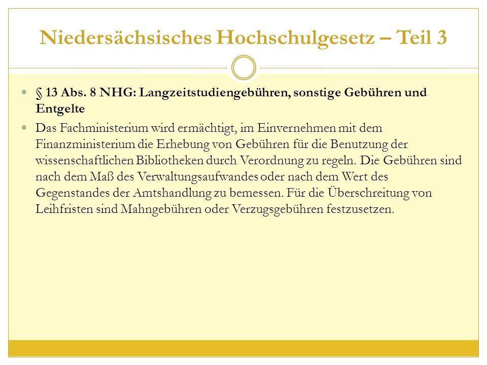 Niedersächsisches Hochschulgesetz – Teil 3 § 13 Abs.