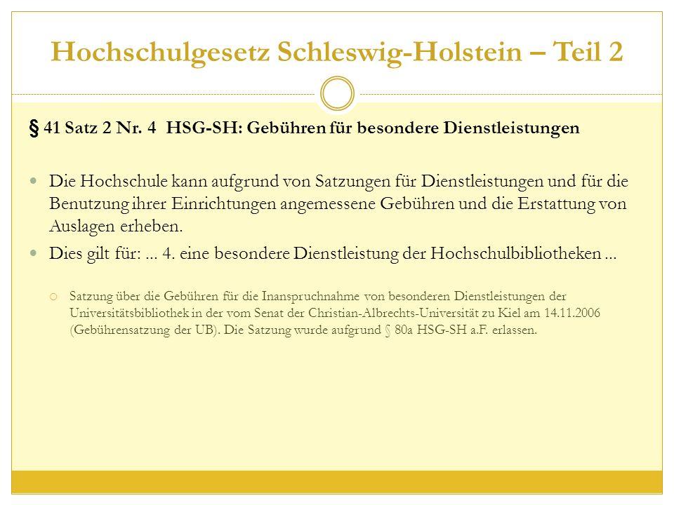 Hochschulgesetz Schleswig-Holstein – Teil 2 § 41 Satz 2 Nr.