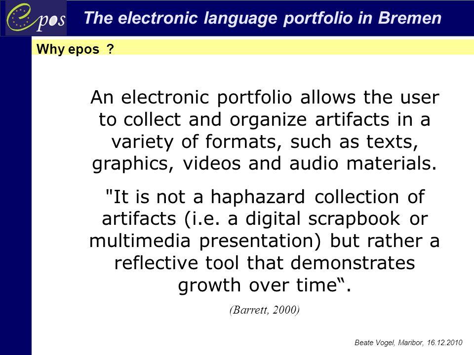 The electronic language portfolio in Bremen Beate Vogel, Maribor, 16.12.2010 Portfoliorallye
