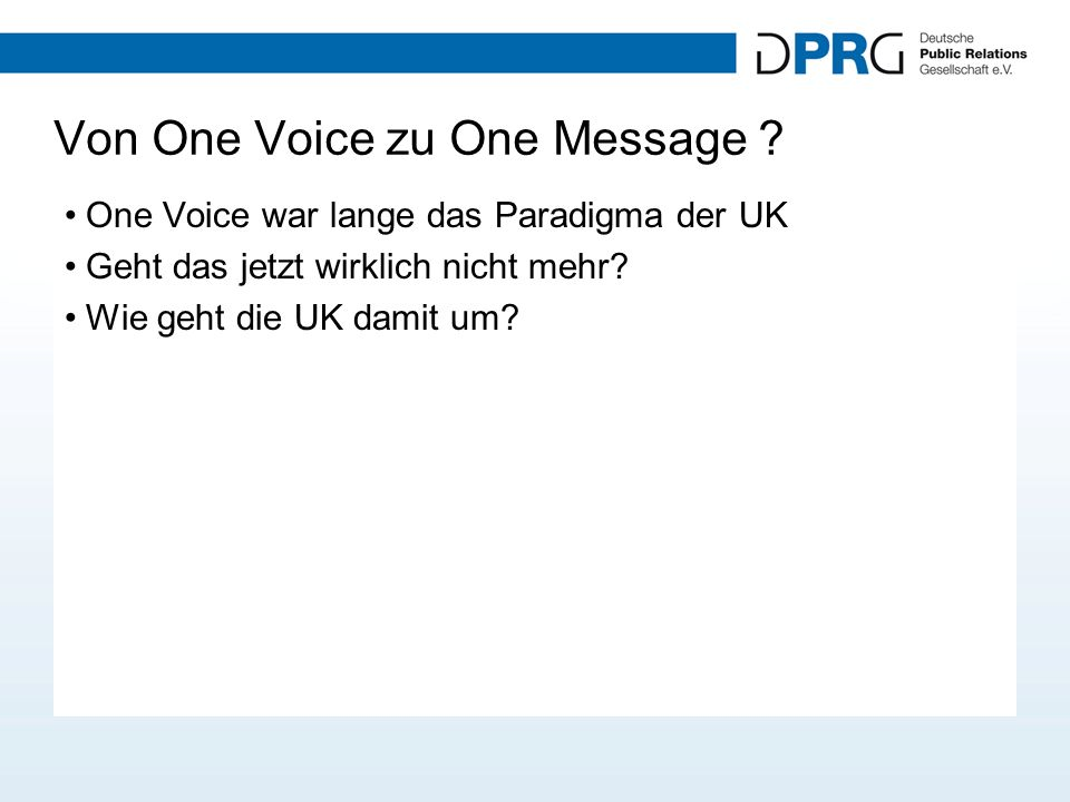 Von One Voice zu One Message .