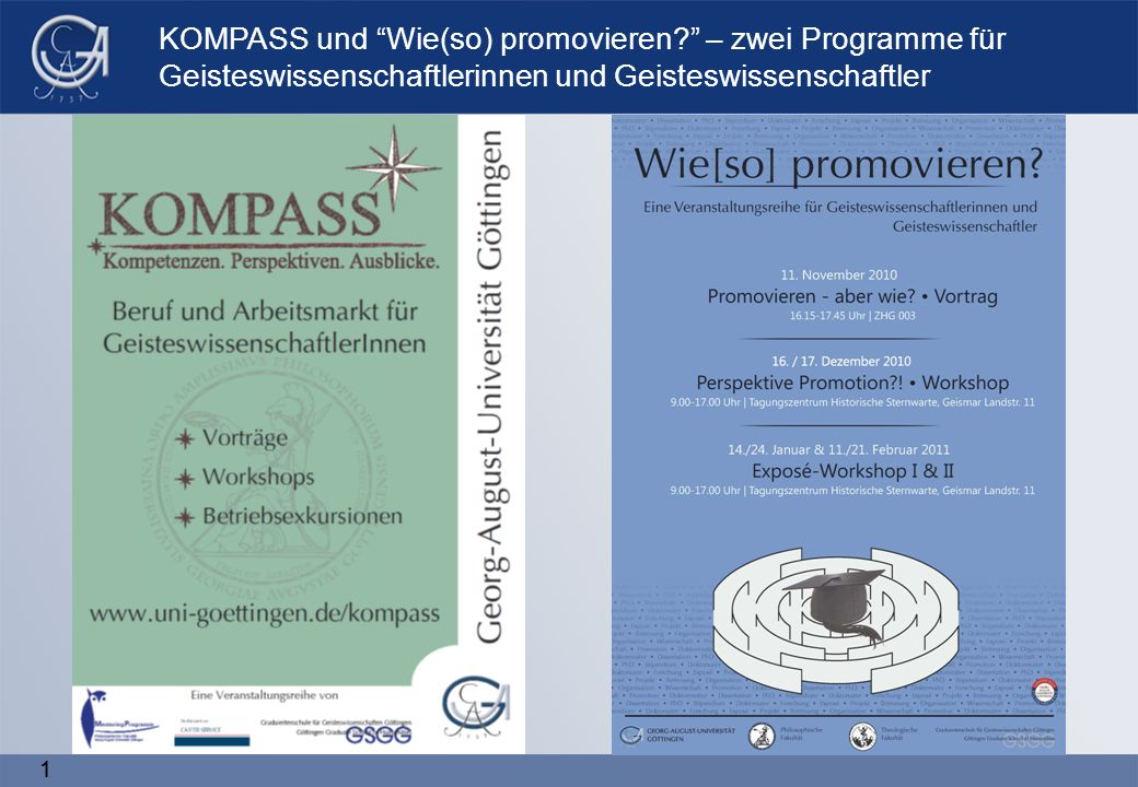 11 KOMPASS und Wie(so) promovieren – zwei Programme für Geisteswissenschaftlerinnen und Geisteswissenschaftler