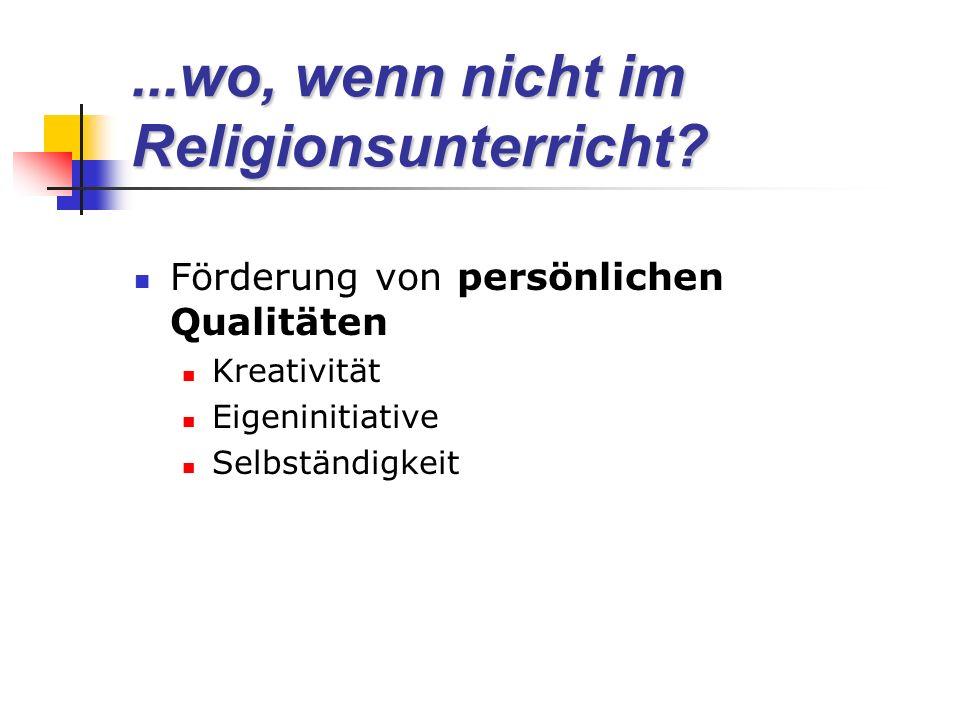 ...wo, wenn nicht im Religionsunterricht.