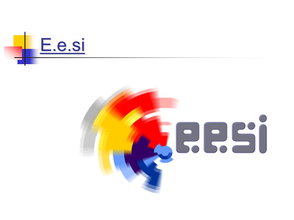 E.e.si
