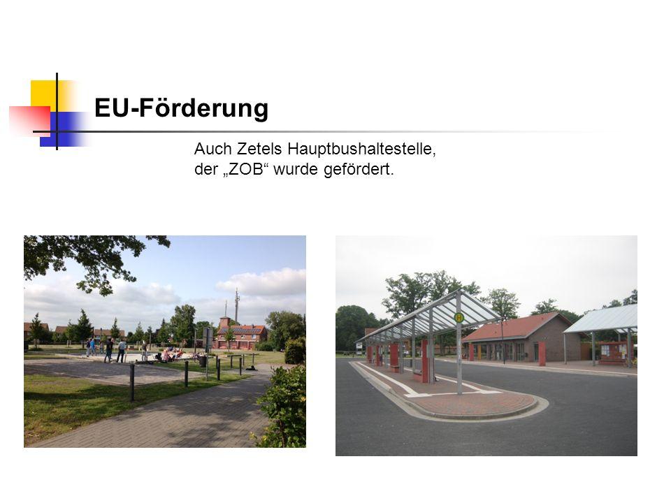 """EU-Förderung Auch Zetels Hauptbushaltestelle, der """"ZOB"""" wurde gefördert."""